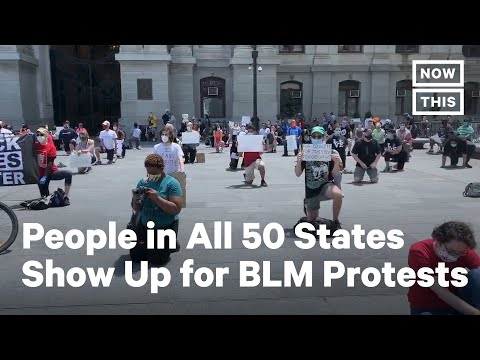 People Are Protesting for BLM in All 50 States