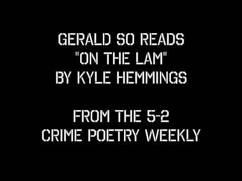 "Gerald So reads ""On The Lam"" by Kyle Hemmings"