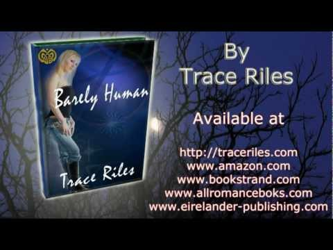 Barely Human by Trace Riles