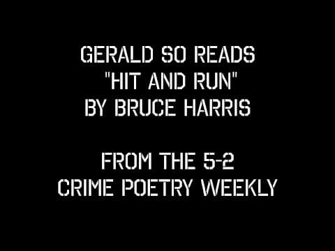 "Gerald So reads ""Hit And Run"" by Bruce Harris"