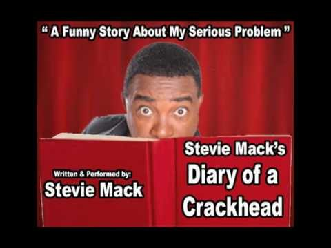 Stevie Macks Diary of a Crackhead - Hollywood IMPROV