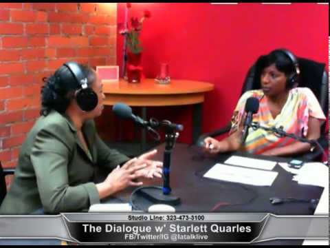 The Dialogue w' Starlett Quarles! 04-09-14