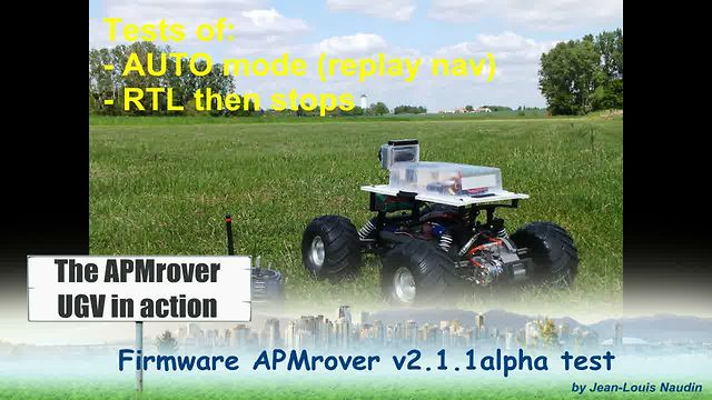 Test of the APMrover v2.1.1 alpha - AUTO mode and RTL then STOP