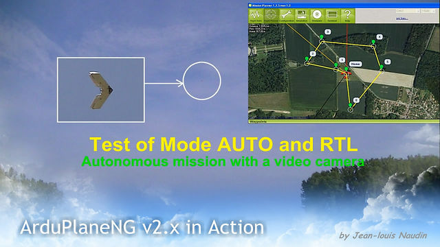 ArduPlaneNG v2.x R5 on AIOP: Test of AUTO mode in a closed loop nav and the RTL mode