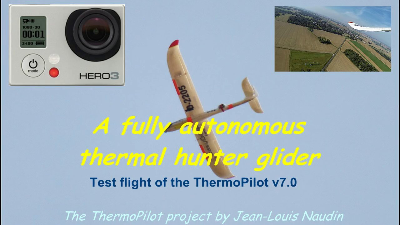 Full autonomous thermal hunting with an Easyglider piloted by the ThermoPilot v7
