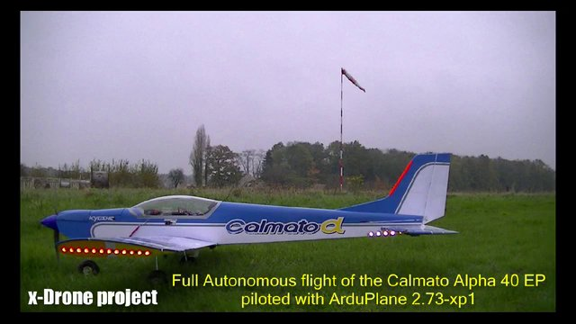 Autonomous flight mission with the CALMATO Alpha 40 EP piloted by the ArduPlane v2.73-xp1