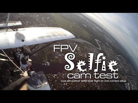 SELFIE camera test -  FPV Drifter Ultralight