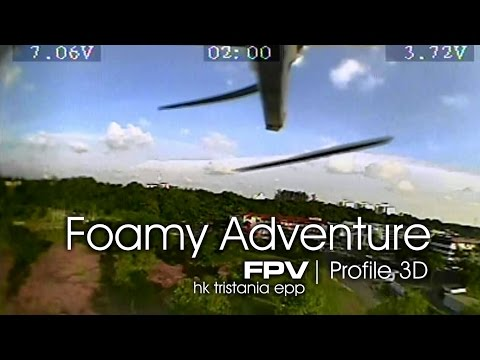 FPV Foamy Adventure