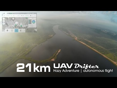 21km Hazy Adventure mission, UAV drone - Drifter ultralight