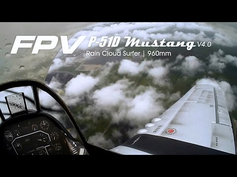 FPV P-51D Mustang, Rain cloud surfer