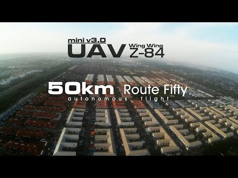 50km Route Fifty - UAV Wing Wing Z-84 V3.0