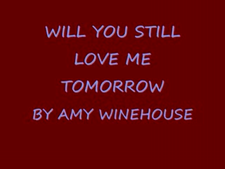 Amy Winehouse -Will You Still Love Me Tomorrow(Sub. Español)