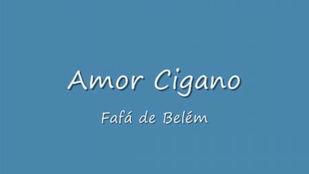 Amor cigano - Fafá de Belém