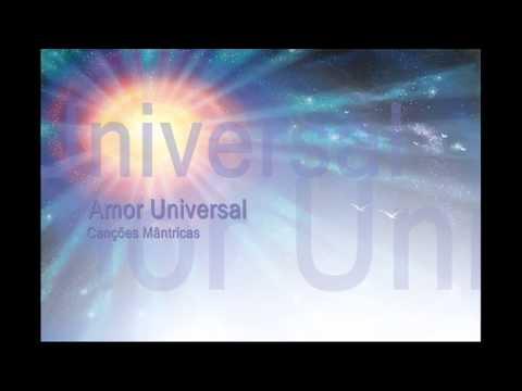 Canção mântrica: Amor Universal