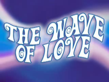 The Wave Of Love