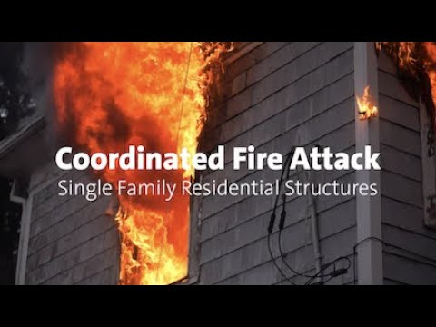Coordinated Fire Attack - Single Family Residential Structures
