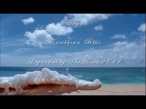 ENYA - CARIBBEAN BLUE - Legenda Portugues e Ingles