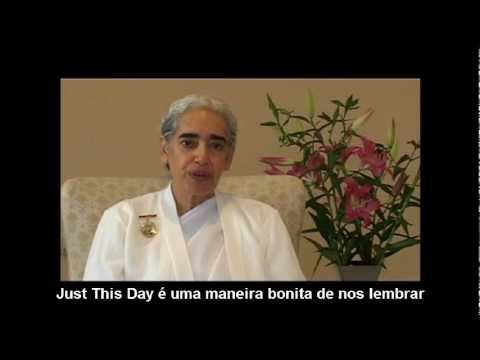 "BK Jayanti - ""Apenas por Hoje"""