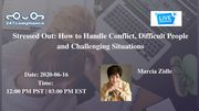 Stressed Out: How to Handle Conflict, Difficult People and Challenging Situations