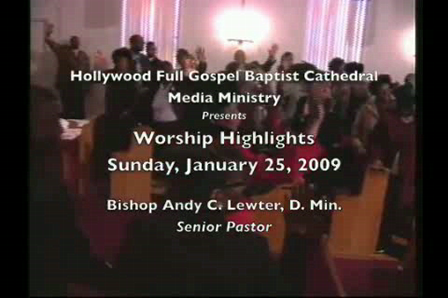 Worship Highlights of Sunday, January 25, 2009