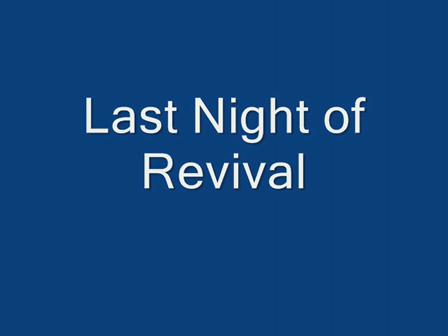 Last Night of Revival