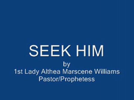 """""""SEEK HIM"""""""