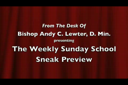 Sunday School Sneak Preview 10-11-09