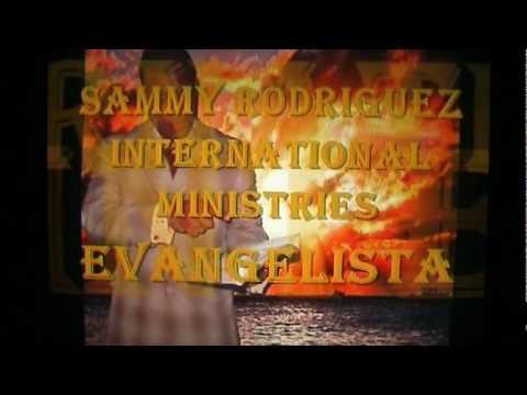 intl evangelist sammy rodriguez