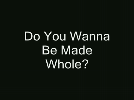 BOOK TRAILER FOR DO YOU WANNA BE MADE WHOLE