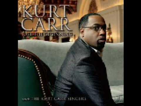 Kurt Carr & The Kurt Carr Singers Featuring Nikki Potts - I Am The One