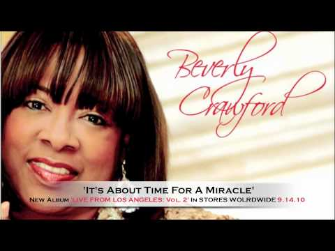 **NEW 2010** Beverly Crawford 'Its About Time For A Miracle'