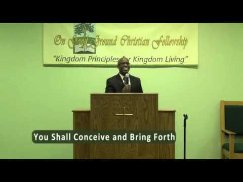 You Shall Conceive and Bring Forth