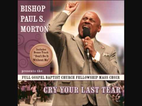 The Glory Medley - Bishop Paul Morton
