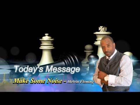 Make Some Noise - Melvin Fleming