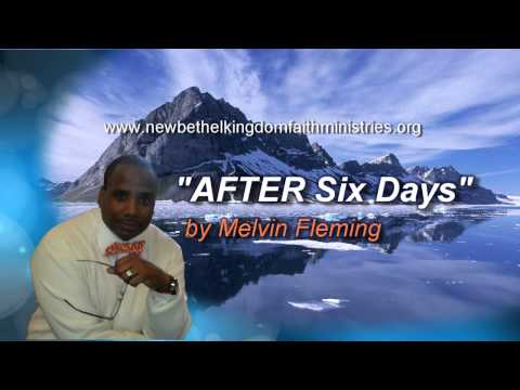 After Six Days - Melvin Fleming