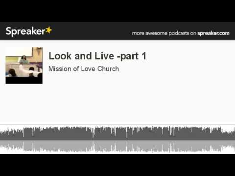 Look and Live -part 1 (made with Spreaker)
