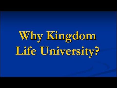 Why Kingdom Life University?