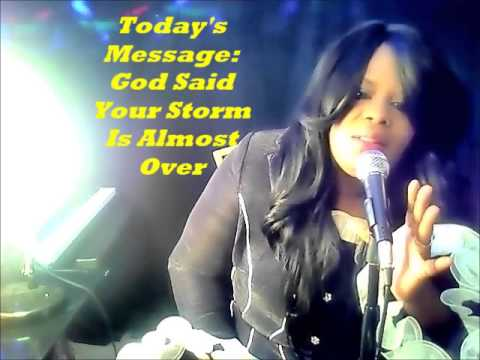 God Said Your Storm is Almost Over