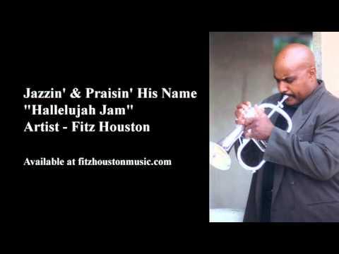 """Hallelujah Jam"" - Artist - Fitz Houston"