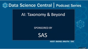 DSC Podcast Series: AI: Taxonomy & Beyond