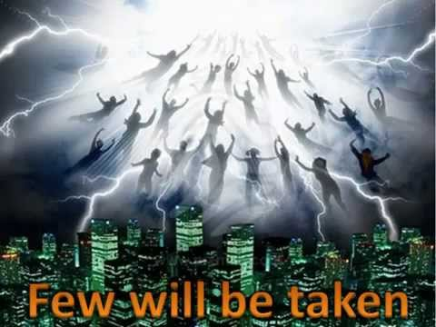 VERY FEW Will Enter RAPTURE - Learn How To Prepare Yourself