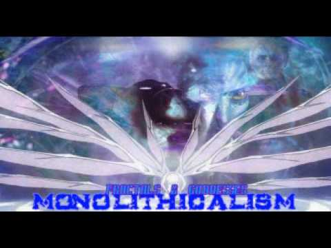 Monolithicalism, Earth Changes & Hybrid Existence part 1 of 5