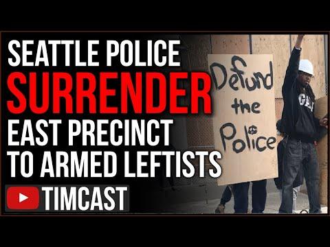 "Seattle Police SURRENDER East Precinct To Armed Far Leftists, 7 Block Radius Declared ""Free Zone"""