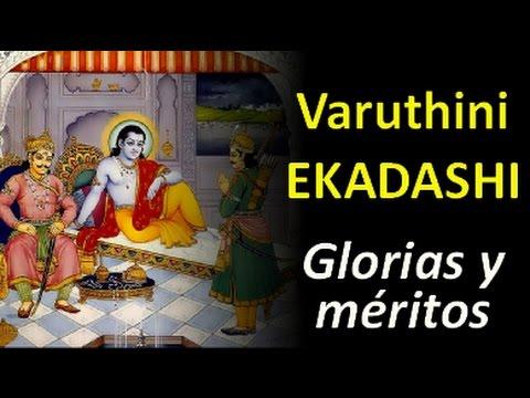 Ekadashi N° 11, Varothini Ekadashi.