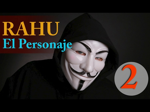 RAHU el personaje-2