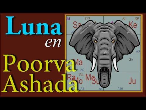 POORVA ASHADA NAKSHATRA - LUNA o ASC.