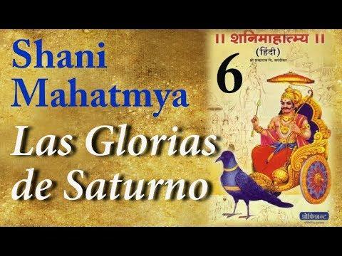 SHANI MAHATMYA-Las Glorias de SATURNO- Parte 6