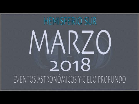 CIELO DE MARZO 2018. HEMISFERIO SUR