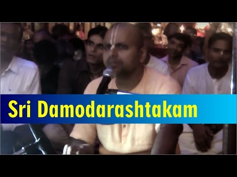 Sri Damodarashtakam 21 october 2016 by Gaur Gopal Prabhu at ISKCON Chowpatty