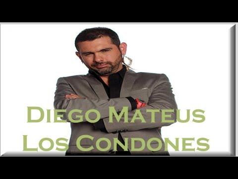 Diego Mateus - Los Condones (26 de Enero)